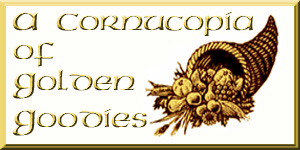 Link to 'A Cornucopia of Golden Goodies'