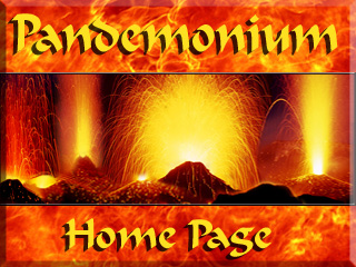 Link to Pandemonium Home Page